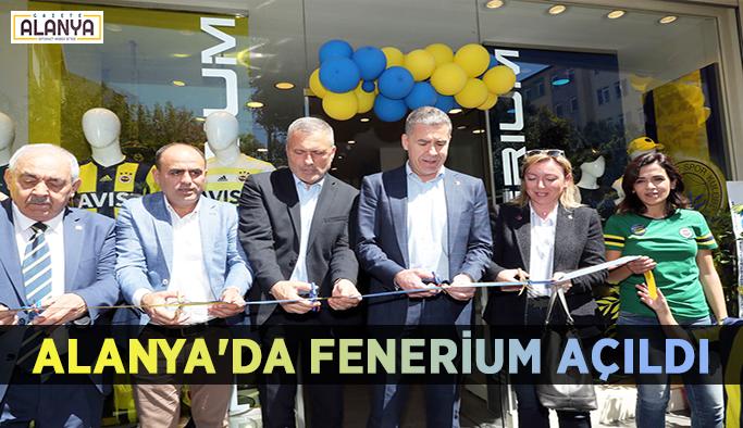 Alanya'da Fenerium mağazası açıldı