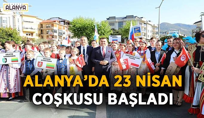 Alanya'da 23 Nisan kutlamaları böyle başladı