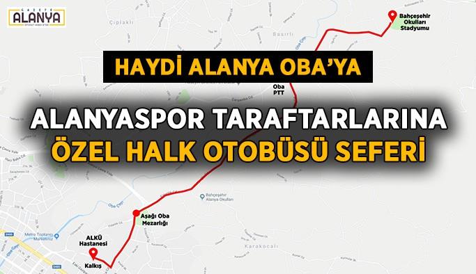 Alanyaspor'a özel halk otobüsü seferi