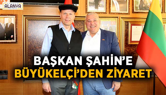 Başkan Şahin'e Büyükelçi'den ziyaret