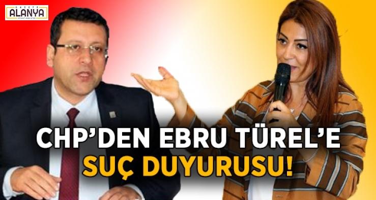 CHP'den Ebru Türel hakkında suç duyurusu