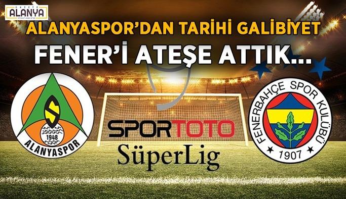 Fenerbahçe'yi ateşe attık