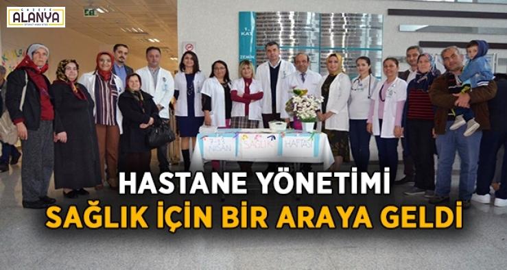 Hastane Yönetimi sağlık için bir araya geldi