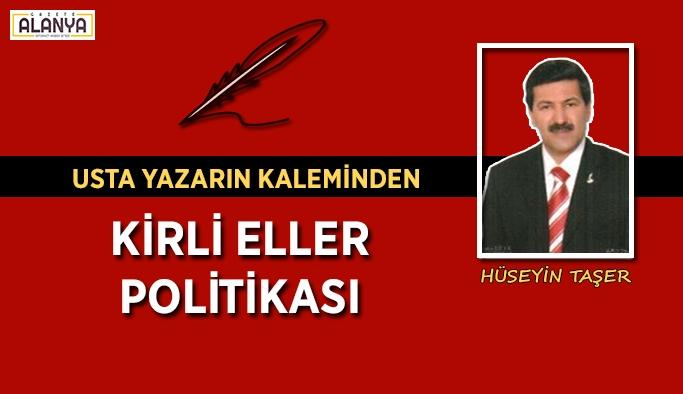 KİRLİ ELLER POLİTİKASI
