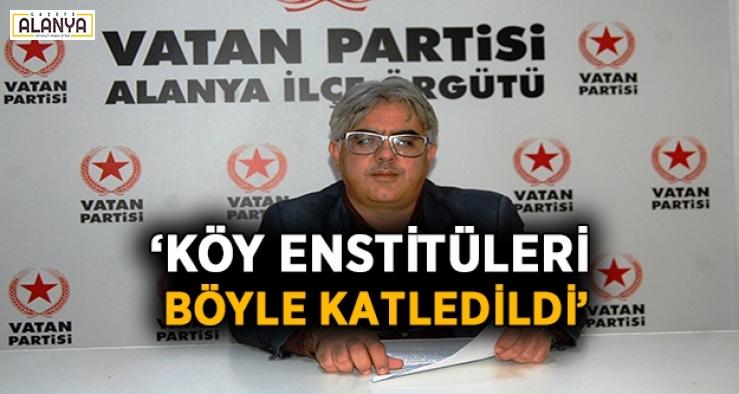 """""""Köy Enstitüleri böyle katledildi"""""""