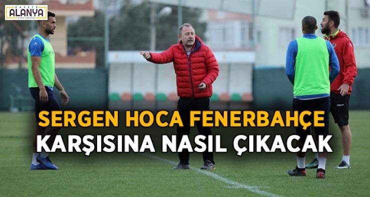Sergen Hoca, Fenerbahçe maçı kadrosunu şekillendiriyor