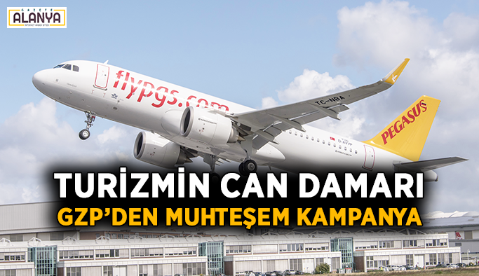 Turizmin can damarı GZP'den muhteşem kampanya