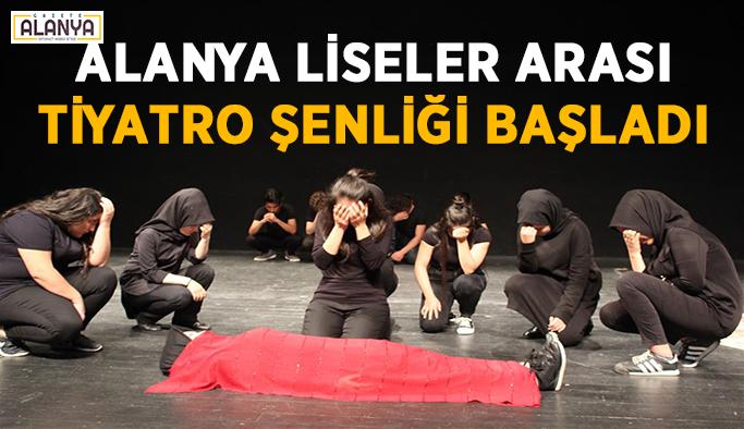 Alanya Liseler Arası Tiyatro Şenliği başladı