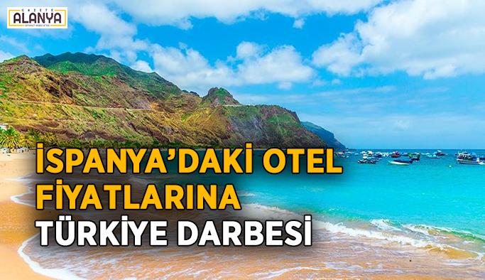 İspanya'daki otel fiyatlarına Türkiye darbesi