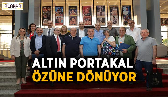 """""""Altın Portakal özüne dönüyor"""""""