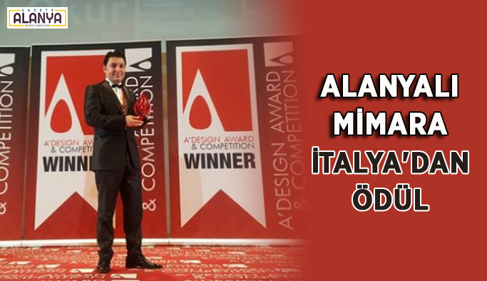 Alanyalı mimara İtalya'dan ödül