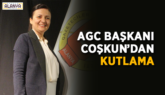 AGC Başkanı'ndan kutlama