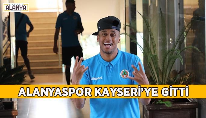 Alanyaspor Kayseri'ye gitti
