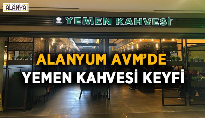 Alanyum AVM'de Yemen Kahvesi keyfi