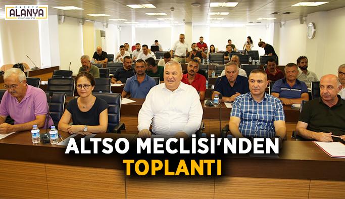 ALTSO Meclisi'nden toplantı