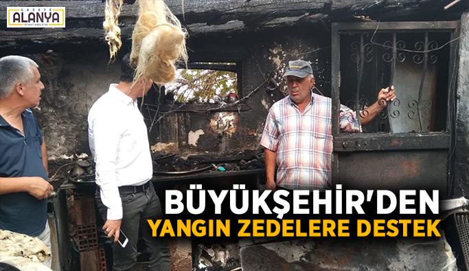 Büyükşehir'den yangın zedelere destek