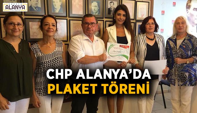 CHP Alanya'da plaket töreni