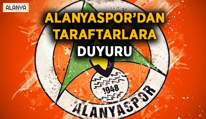 Alanyaspor'dan taraftarlara duyuru