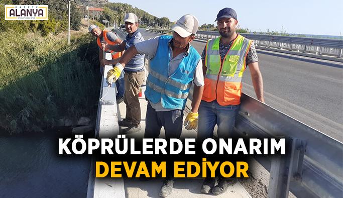 Köprülerde onarım devam ediyor