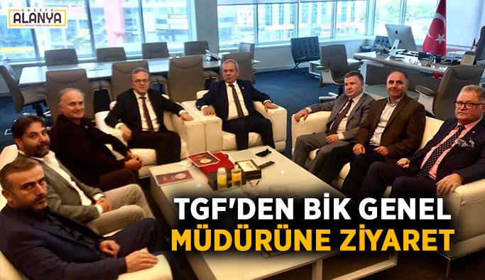 TGF'den BİK Genel Müdürüne ziyaret