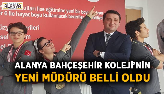 Alanya Bahçeşehir Koleji'nin yeni müdürü belli oldu