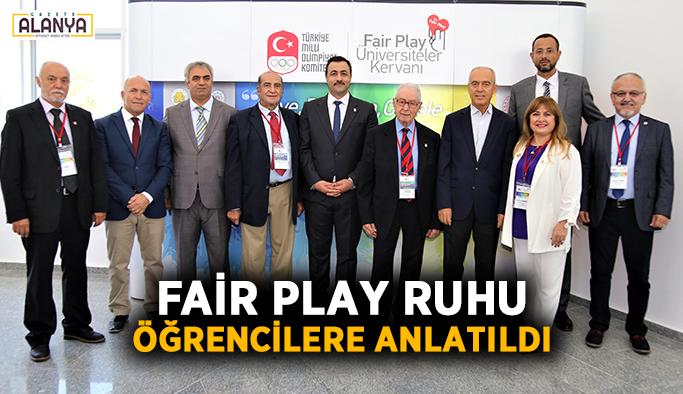 Fair Play ruhu öğrencilere anlatıldı