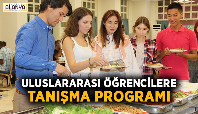 Uluslararası öğrencilere tanışma programı