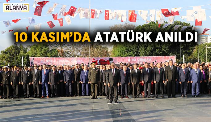 10 Kasım'da Atatürk anıldı