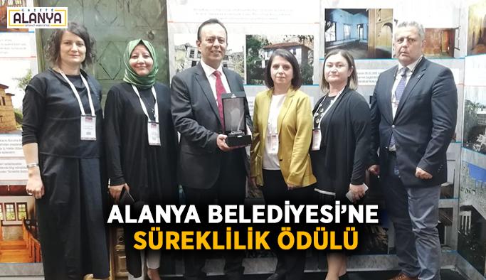 Alanya Belediyesi'ne süreklilik ödülü