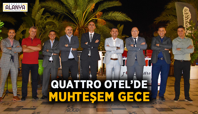 Quattro Otel'de muhteşem gece