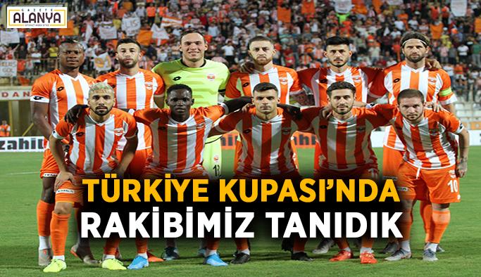 Türkiye Kupası'nda rakibimiz tanıdık