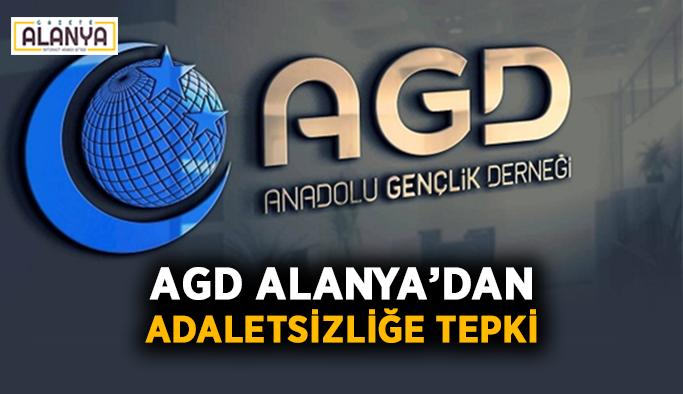 AGD Alanya'dan adaletsizliğe tepki