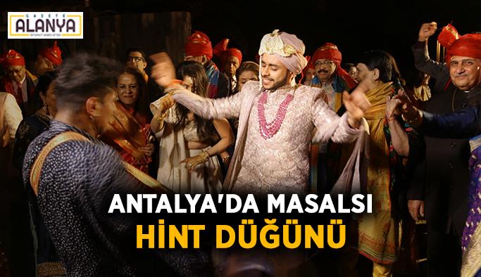 Antalya'da masalsı Hint düğünü