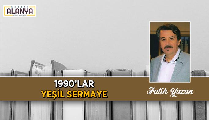 1990'LAR YEŞİL SERMAYE