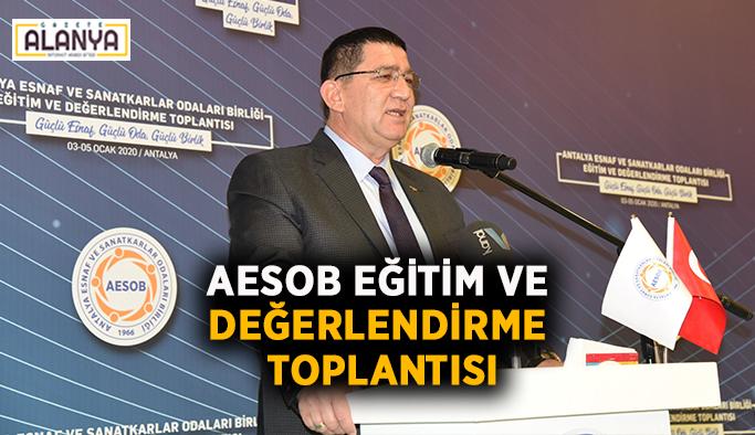 AESOB eğitim ve değerlendirme toplantısı