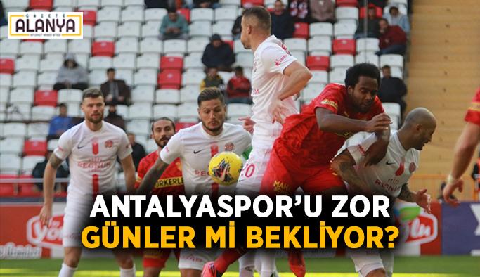 Antalyaspor'u zor günler mi bekliyor?