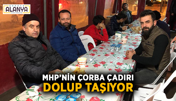 MHP'nin çorba çadırı dolup taşıyor