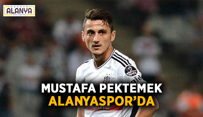 Mustafa Pektemek Alanyaspor'da