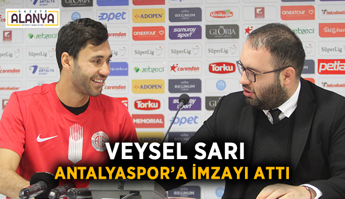 Veysel Sarı Antalyaspor'a imzayı attı