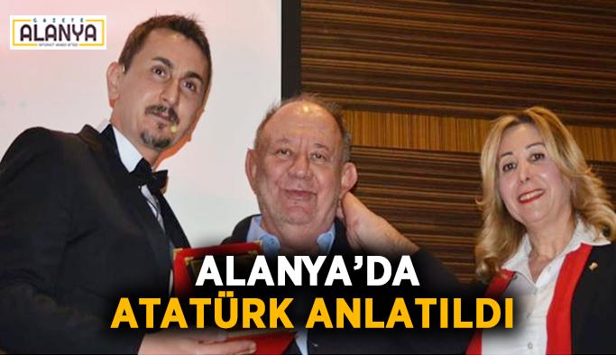 Alanya'da Atatürk anlatıldı