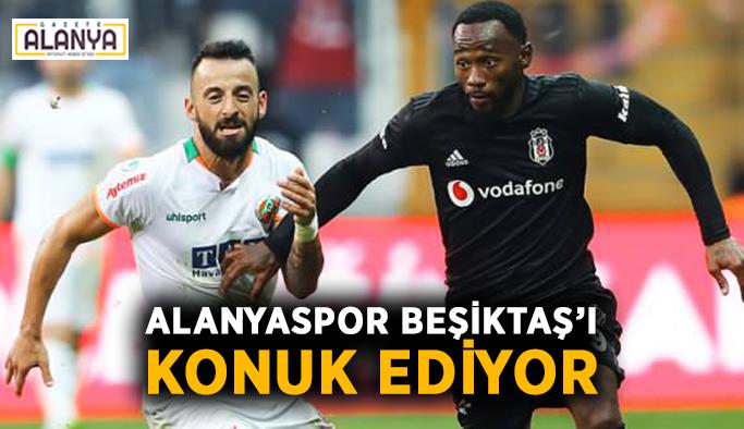 Alanyaspor Beşiktaş'ı konuk ediyor