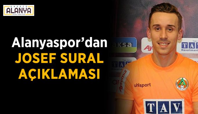 Alanyaspor'dan Josef Sural açıklaması