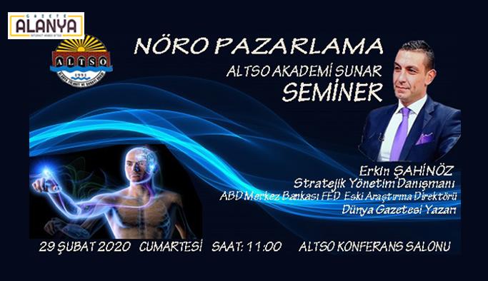 "ALTSO Akademi'den ""Nöro Pazarlama"""
