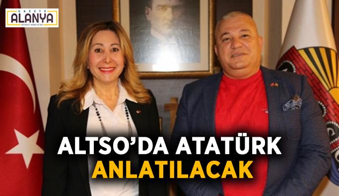 ALTSO'da Atatürk anlatılacak