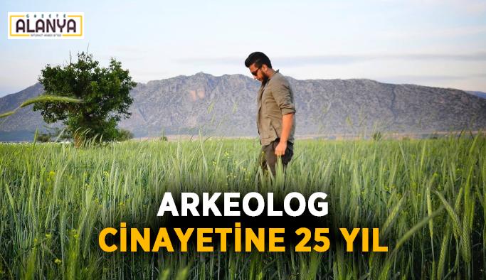 Arkeolog cinayetine 25 yıl