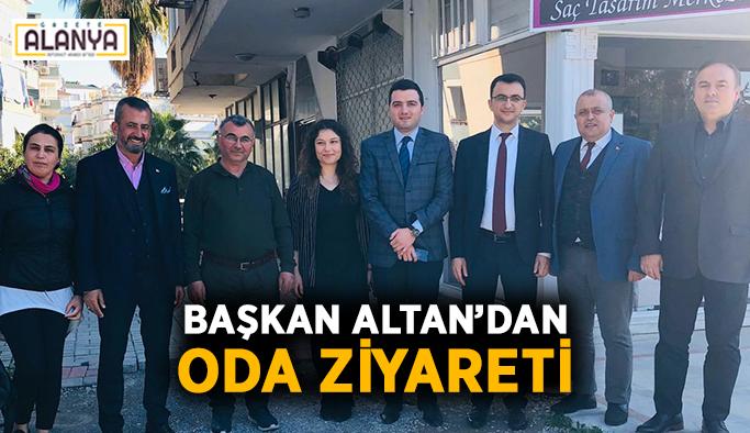 Başkan Altan'dan oda ziyareti