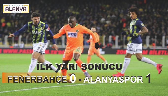 İlk yarı sonucu Fenerbahçe 0, Alanyaspor 1