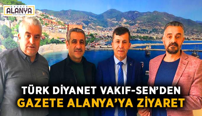 Türk Diyanet Vakıf-Sen'den Gazete Alanya'ya ziyaret
