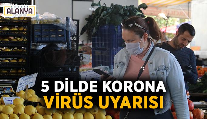 5 dilde korona virüs uyarısı