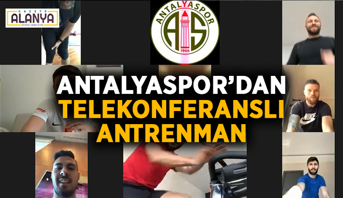 Antalyaspor'dan telekonferanslı antrenman